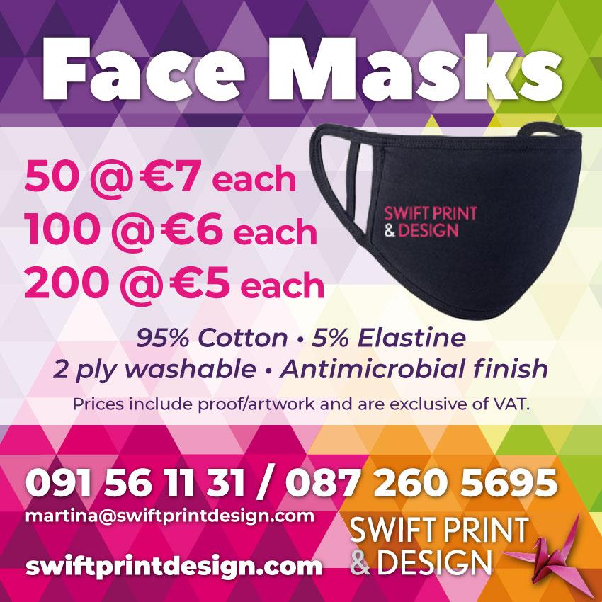 Face Masks 50 @ €7 each 100 @ €6 each 200 @ €5 each